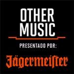 Other Music presentado por Jägermeister